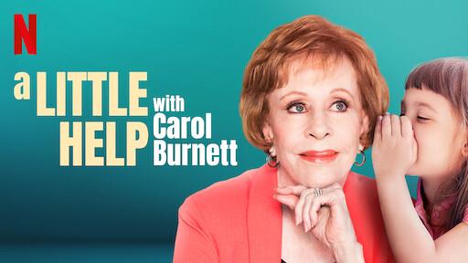A Little Help with Carol Burnett